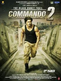 Commando 2 (2017) [HINDI - 720p - DvDRip - x264 - DD 5.1  - ESUB - 2GB] - MAZE