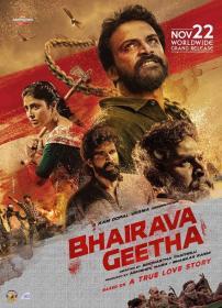 Bhairava Geetha (2018)[Kannada Proper 720p HD AVC UNTOUCHED - x264 - DD 5.1 - 5GB - ESubs]