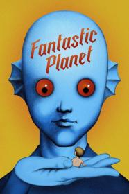 Fantastic Planet (1973) [BluRay] [720p]