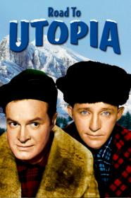 Road To Utopia (1945) [BluRay] (1080p)