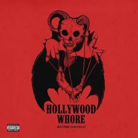 Machine Gun Kelly - Hollywood Whore [2019-Single]