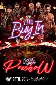 AEW Double or Nothing 2019 Pre Show The Buy In 720p WEBRip h264-TJ