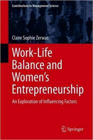 [ FreeCourseWeb com ] Work-Life Balance and Women`s Entrepreneurship- An Exploration of Influencing Factors