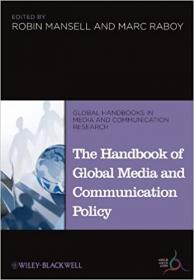 [ FreeCourseWeb com ] The Handbook of Global Media and Communication Policy