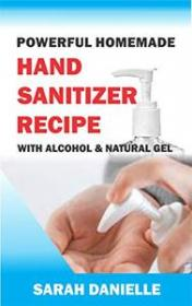 [ FreeCourseWeb com ] Powerful Homemade Hand Sanitizer Recipe With Alcohol And Natural Gel- DIY - How To Make Natural Travel Size Hand Sanitizer Spray