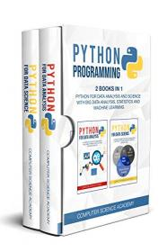 [ FreeCourseWeb com ] Python Programming- 2 Books in 1- Python for Data Analysis and Science with Big Data Analysis, Statistics and Machine Learning