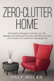 [ FreeCourseWeb com ] Zero-Clutter Home- Minimalist's Strategies to Simplify Your Life