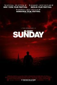 Bloody Sunday 2002 1080p