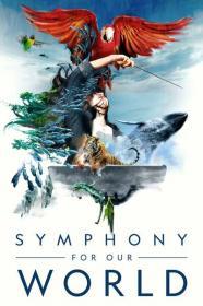 Symphony For Our World 2018 WEB x264-CAFFEiNE[TGx]