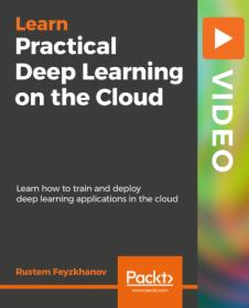 [ FreeCourseWeb com ] Practical Deep Learning on the Cloud