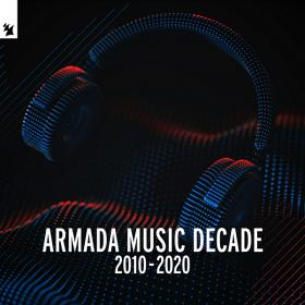 Armada Music - Decade (2010-2020)