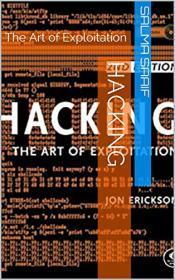 [ FreeCourseWeb com ] Hacking- The Art of Exploitation by Salma Saaif, JON Eriskson