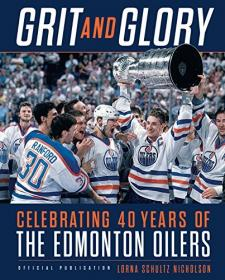 [ FreeCourseWeb com ] Grit and Glory- Celebrating 40 Years of the Edmonton Oilers