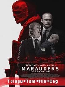 Marauders (2016) 720p BluRay - Org Auds [Tel + Tam + Hin + Eng] 1GB ESub