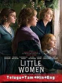 Little Women (2019) 720p BluRay - Org Auds [Tel + Tam + Hin + Eng] 950MB ESub