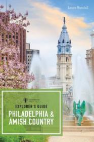 [ FreeCourseWeb com ] Explorer's Guide Philadelphia & Amish Country (Explorer's 50 Hikes)