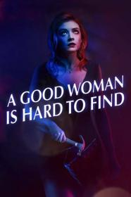 A Good Woman Is Hard to Find 2019 1080p AMZN WEBRip DDP5.1 x264-NTG[TGx]