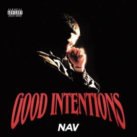 NAV - Good Intentions  [2020]