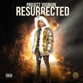 Project Youngin - Resurrected  Rap  Hip-Hop Album  Mp3~(2020) [320]  kbps Beats⭐