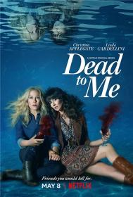 Dead to Me (Season  02) HamsterStudio 720