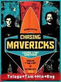 Chasing Mavericks (2012) 720p Blu-Ray - Org Auds [Tel + Tam + Hin + Eng] 1GB ESub