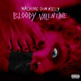 Machine Gun Kelly  Bloody Valentine  Single~(2020) [320]  kbps Beats⭐