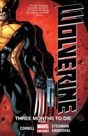 Wolverine - Three Months To Die - Book One (2014) (Digital) (F) (Kileko-Empire)