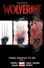 Wolverine - Three Months To Die - Book Two (2014) (Digital) (F) (Kileko-Empire)