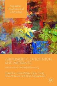 [ FreeCourseWeb com ] Vulnerability, Exploitation and Migrants - Insecure Work in a Globalised Economy