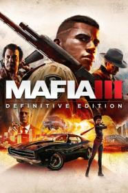 Mafia 3 - Definitive Edition [FitGirl Repack]