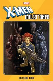 X-Men Milestones - Messiah War (2020) (Digital) (Kileko-Empire)