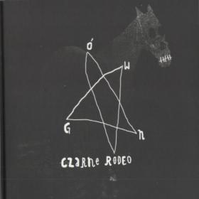 Gowno - 2012 - Czarne Rodeo