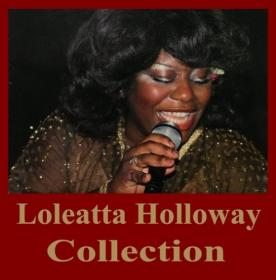 Loleatta Holloway - Collection (1975-2014) [FLAC]