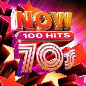 NOW 100 Hits 70s (2020)