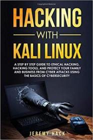 Hacking With Kali Linux-  A Step By Step Guide To Ethical Hacking, Hacking Tools