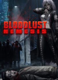 Bloodlust 2 - Nemesis [FitGirl Repack]
