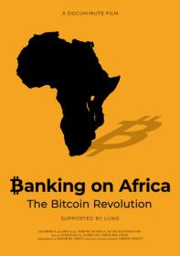 banking on africa the bitcoin revolution 2020 1080p webrip hevc x265 rmteam