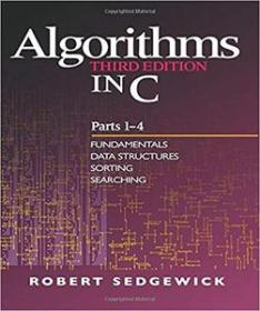 Algorithms in C, Parts 1-4 - Fundamentals, Data Structures, Sorting, Searching [PDF]