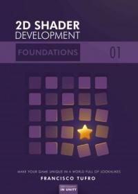 2D Shader Development - Foundations