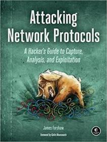 [ FreeCourseWeb com ] Attacking Network Protocols - A Hacker's Guide to Capture, Analysis, and Exploitation (EPUB)