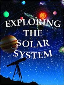[ FreeCourseWeb com ] Exploring The Solar System (Let's Explore Science)