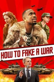 How To Fake A War 2020 720p WEBRip 800MB x264-GalaxyRG[TGx]