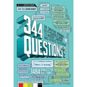344 Questions The Creative Person's Do-It-Yourself Guide to Insight ...