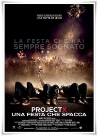 Project X Una Festa Che Spacca 2012 iTALiAN BDRip XviD-TRL