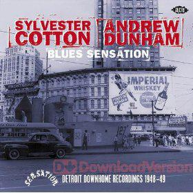 Sylvester Cotton  Andrew Dunham  Blues Sensation Detroit Down Home Recor ...