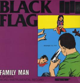 Black Flag - Family Man (1984) [EAC-FLAC]