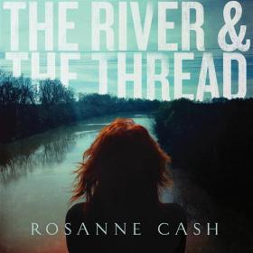 Rosanne Cash-The River and The Thread(MP3@320)