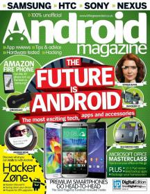Android Magazine - Future is Android + the MOst exciting Tech Apps and Accessories  No 40 2014