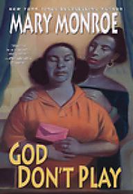 Mary Monroe - God Don't Play (God Don't Like Ugly #3) (epub)
