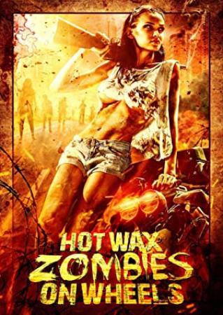 Hot Wax Zombies on Wheels 1999 1080p AMZN WEBRip DDP2 0 x264-JETIX